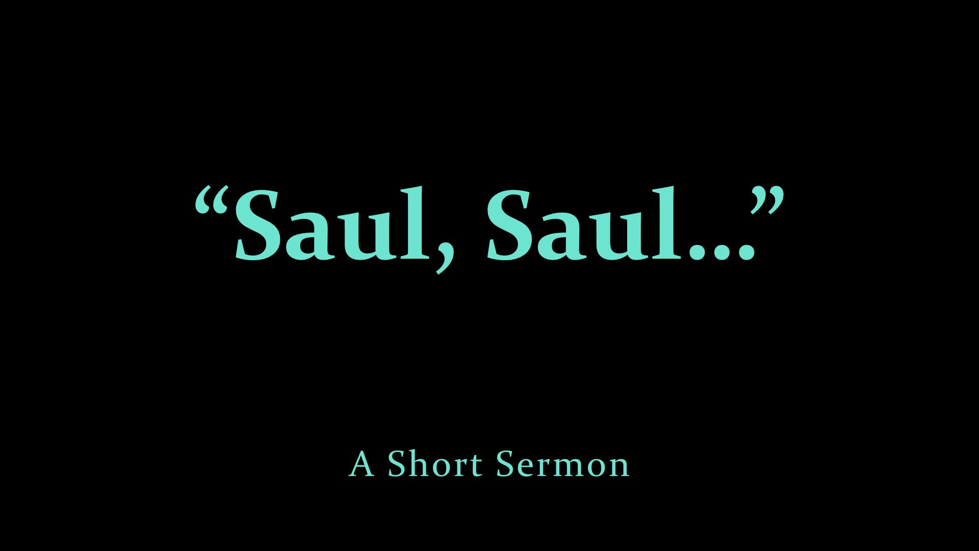 %22Saul, Saul...%22.jpeg