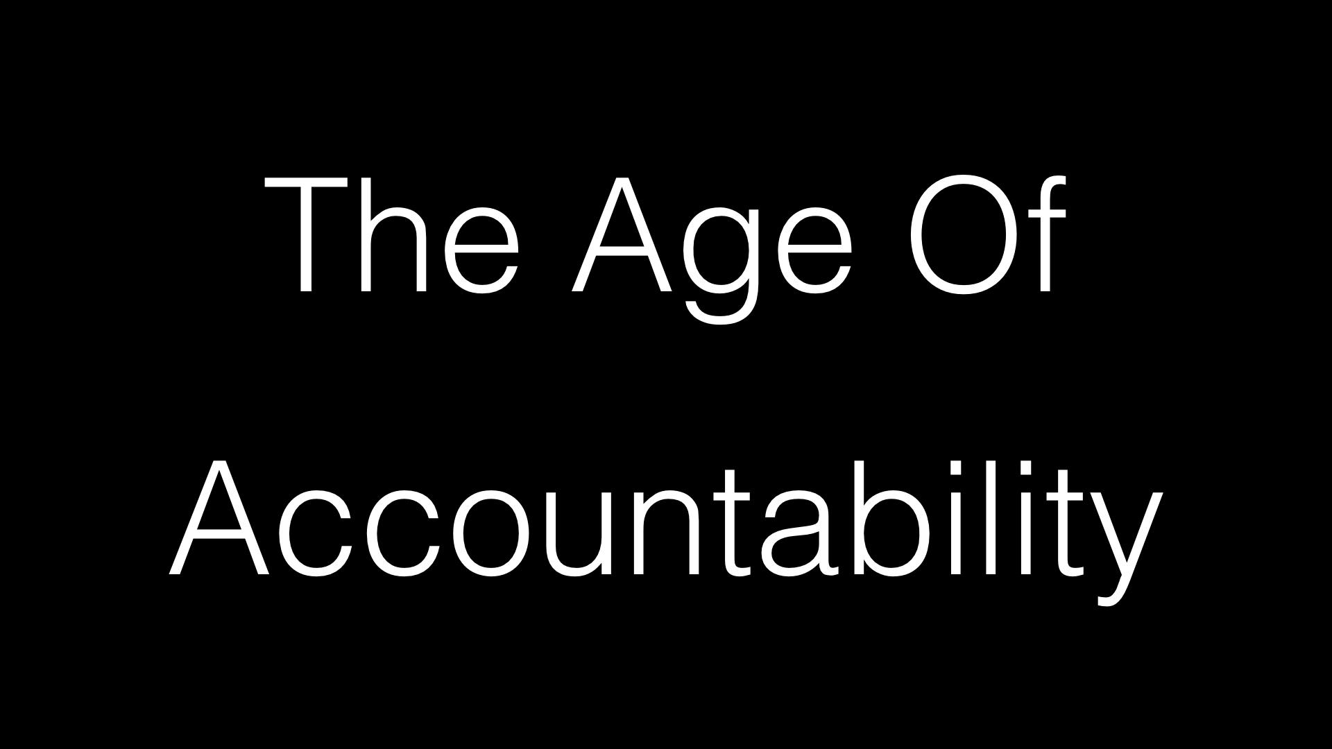 Age Of Accountability WIDE.001.jpeg