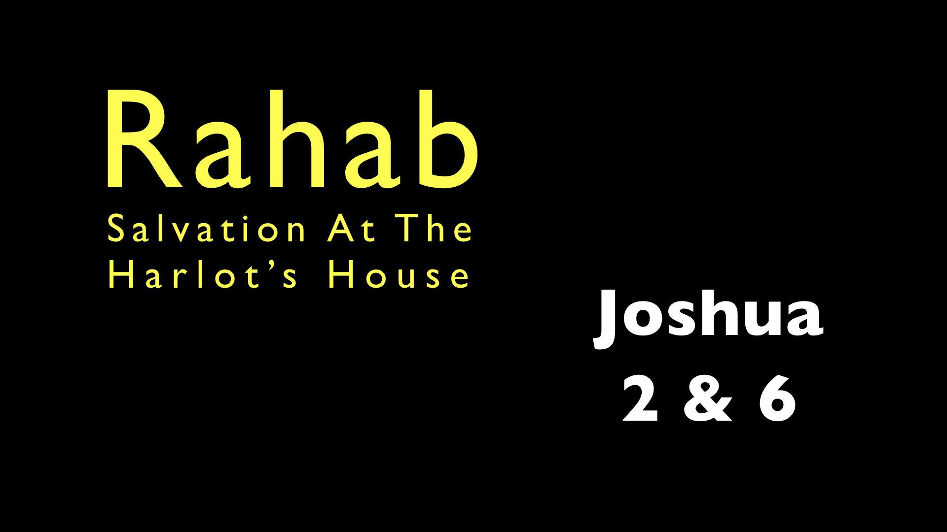 Rahab - Salvation at the Harlot's House WIDE.001.jpeg