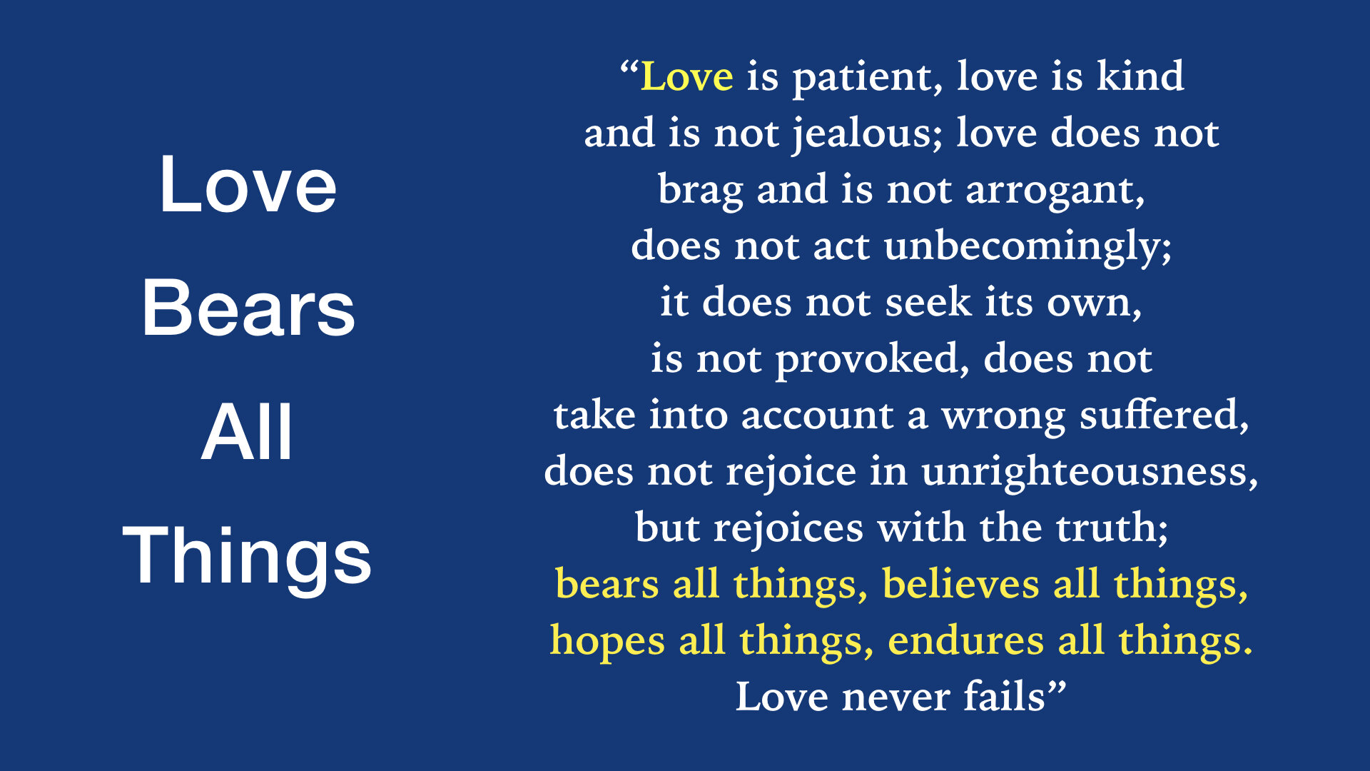 Love Bears All Things WIDE.001.jpeg