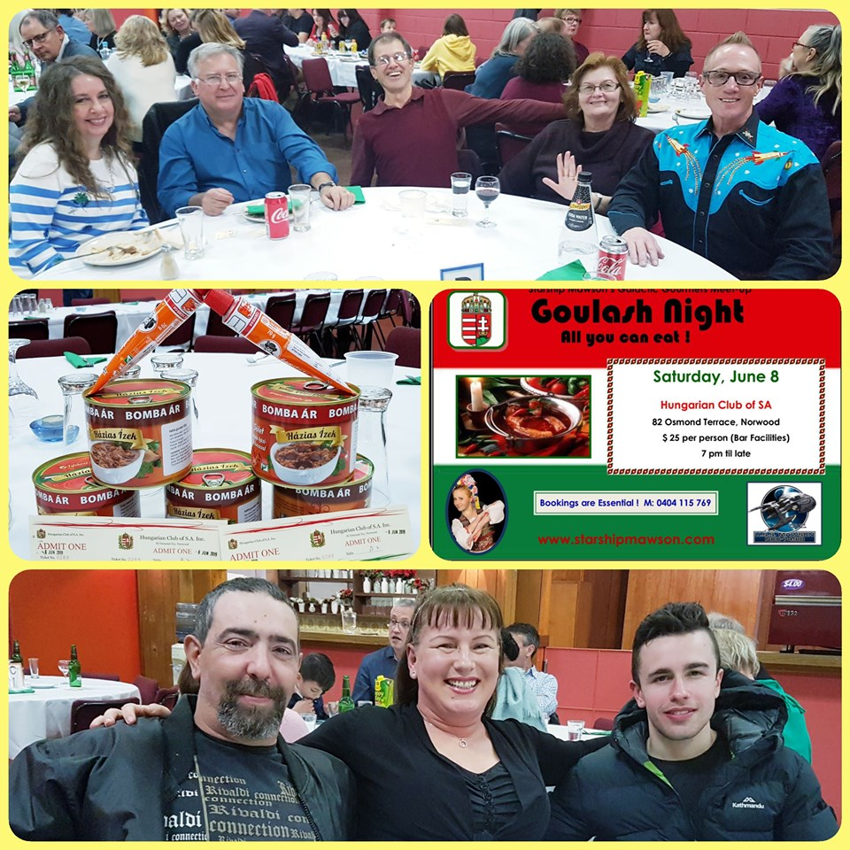 June 8: Our foodies events are an absolute hoot and tonight we enjoyed an all you can eat goulash event at the Hungarian Club in Norwood… Tasty!
