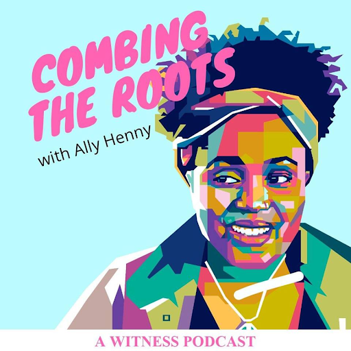 waCombing the Roots with Ally Henny