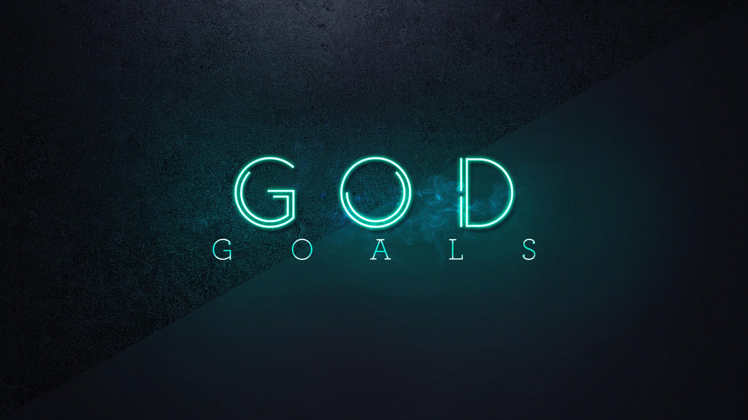 GOD GOALS .png