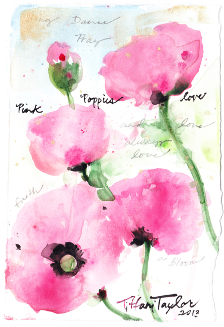 Pink Poppies:  Love, Faith...