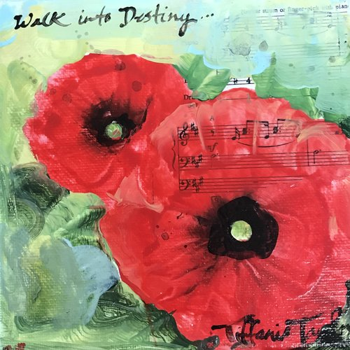 "Poppies: Walk into Destiny 6"" x 6"""