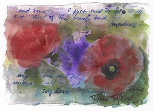 Poppies: Beauty and Madness, Self Love 6x7.5