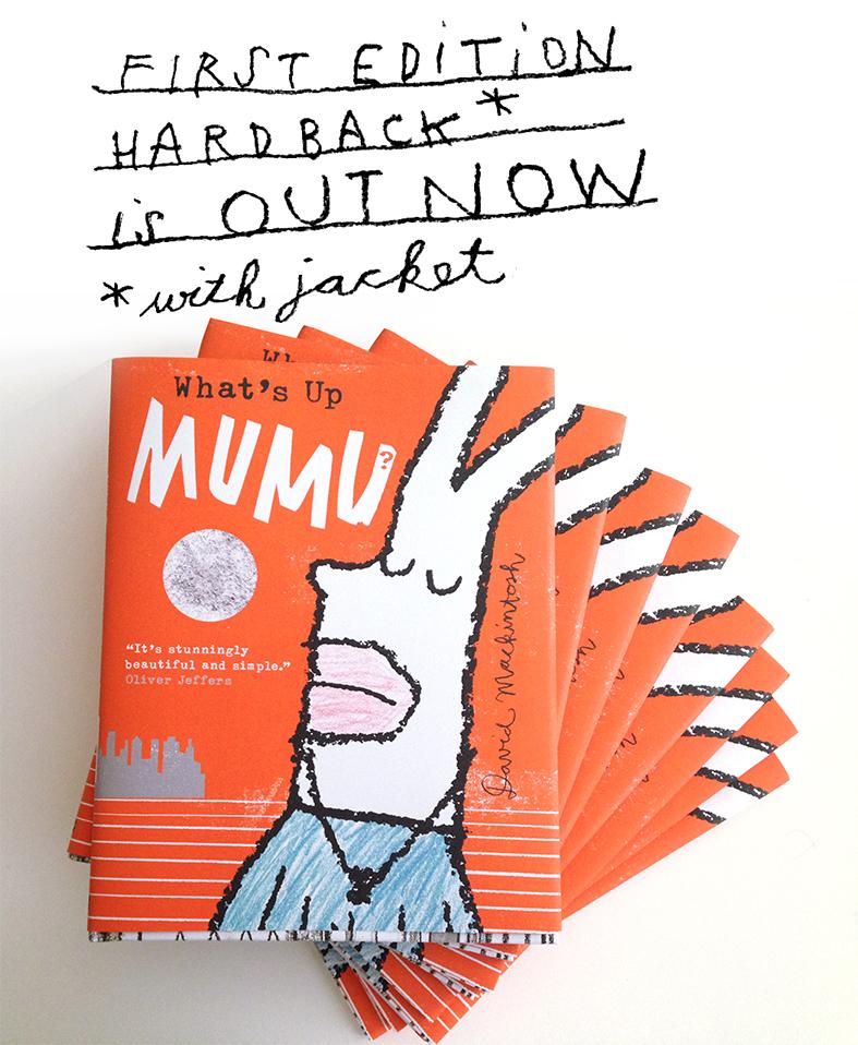 What's Up MuMu? by david mackintosh