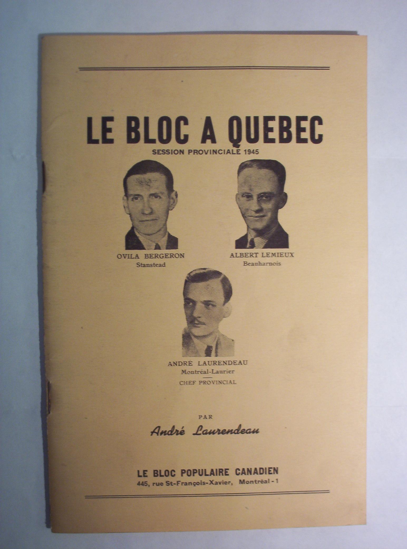 A 1945 Bloc Populaire pamphlet, via  Wikipedia .