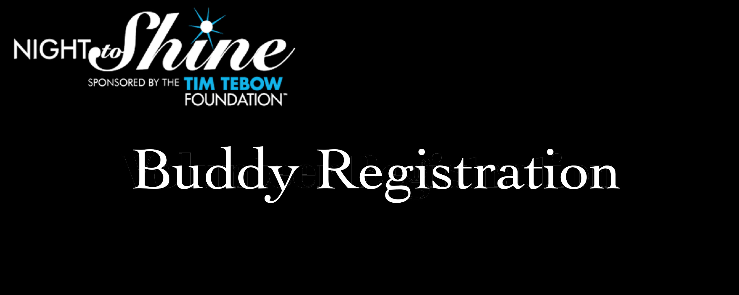 Night to shine Buddy registration.jpg
