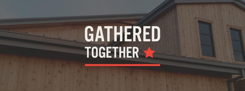 Gathered-Together-FCA.jpg