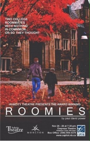 Roomies  (November 2015 and a 2016 Atlantic Canada tour)