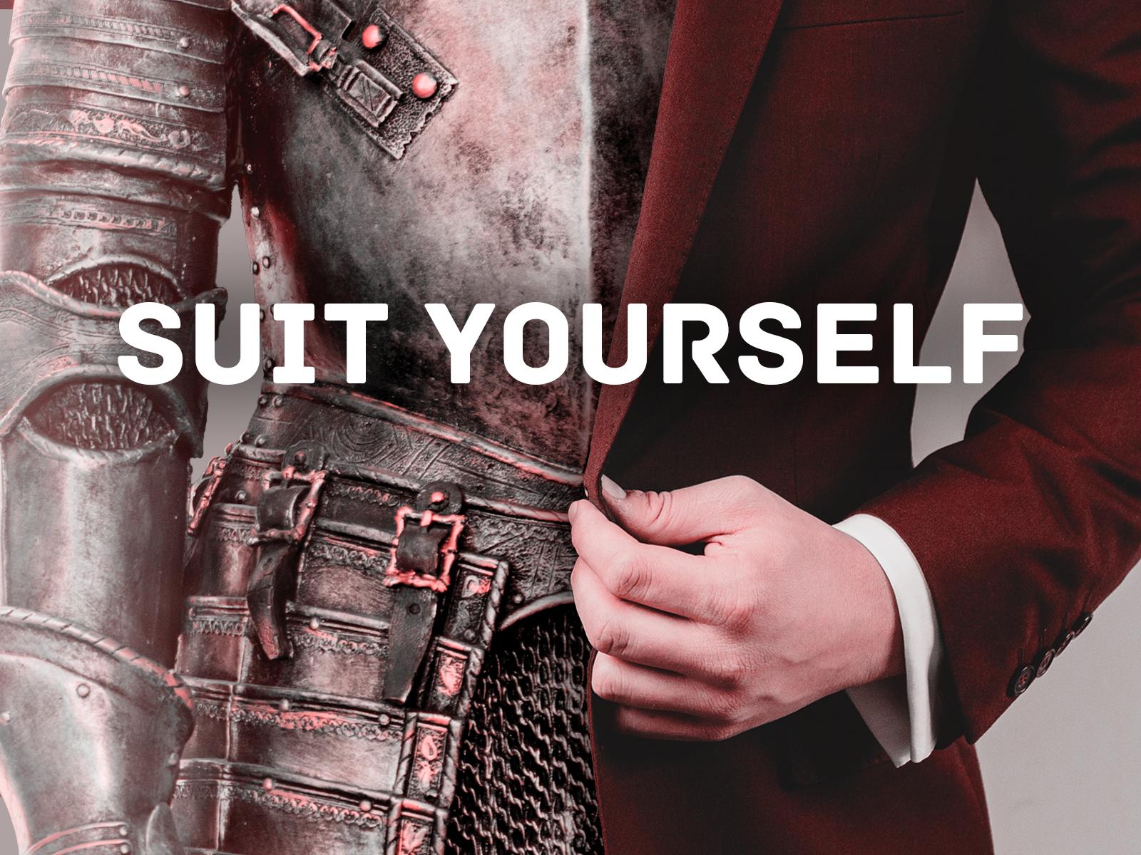 Wallpaper_Desktop_Standard_Suit_Yourself.png