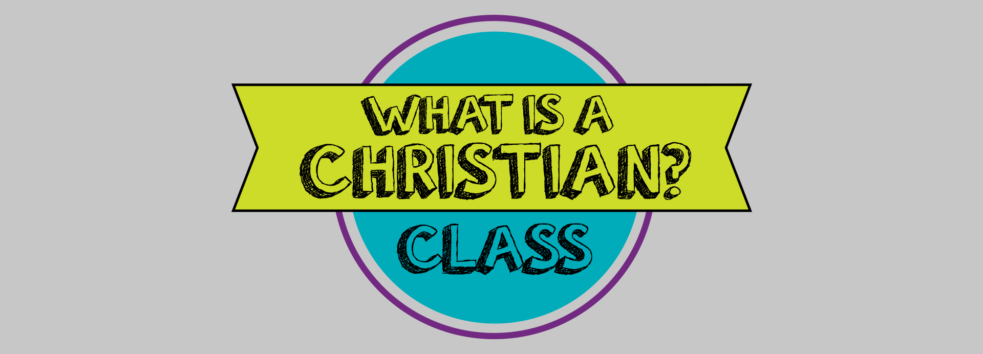 WhatisaChristianClass_banner.png