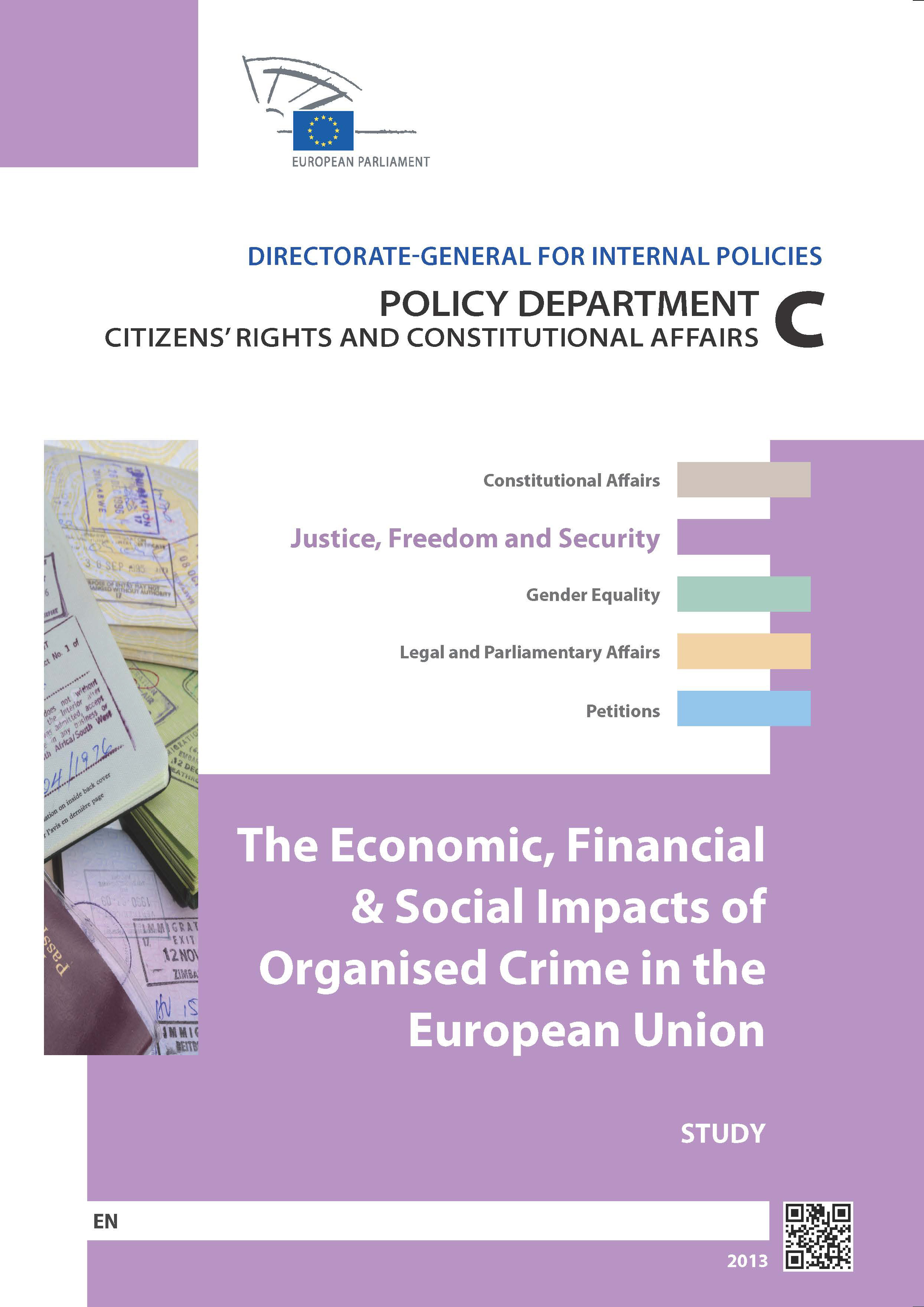 The Economic, Financial & Social Impacts of Organised Crime in the European Union