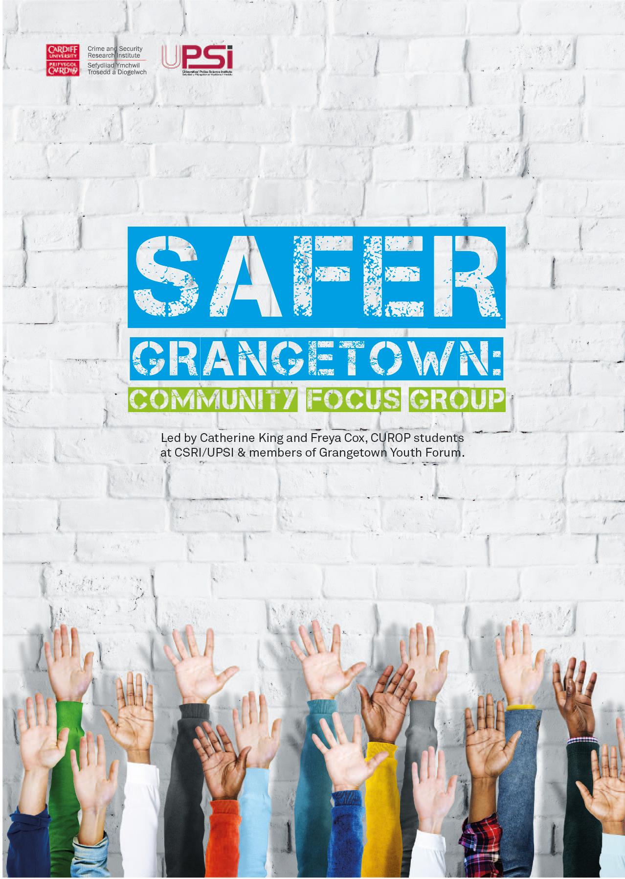 Safer Grangetown: Community Focus Group