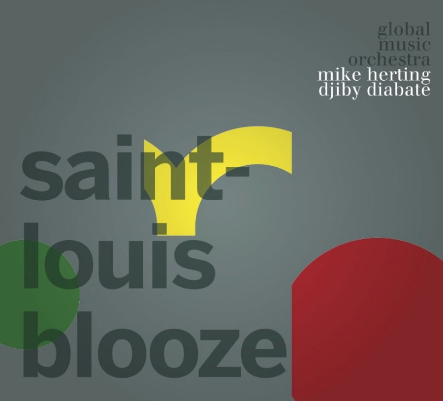 Saint Louis Blooze -Mike Herting & Djiby Diabate