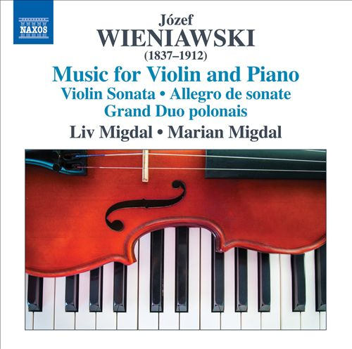 Wieniawski - Music for Violin and Piano