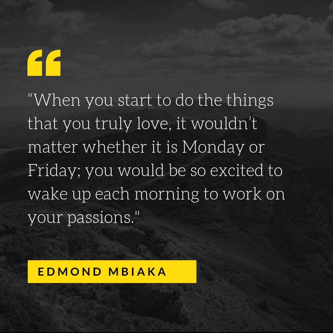 """""""When you start to do the things that you truly love, it wouldn't matter whether it is Monday or Friday; you would be so excited to wake up each morning to work on your passions.%22.png"""