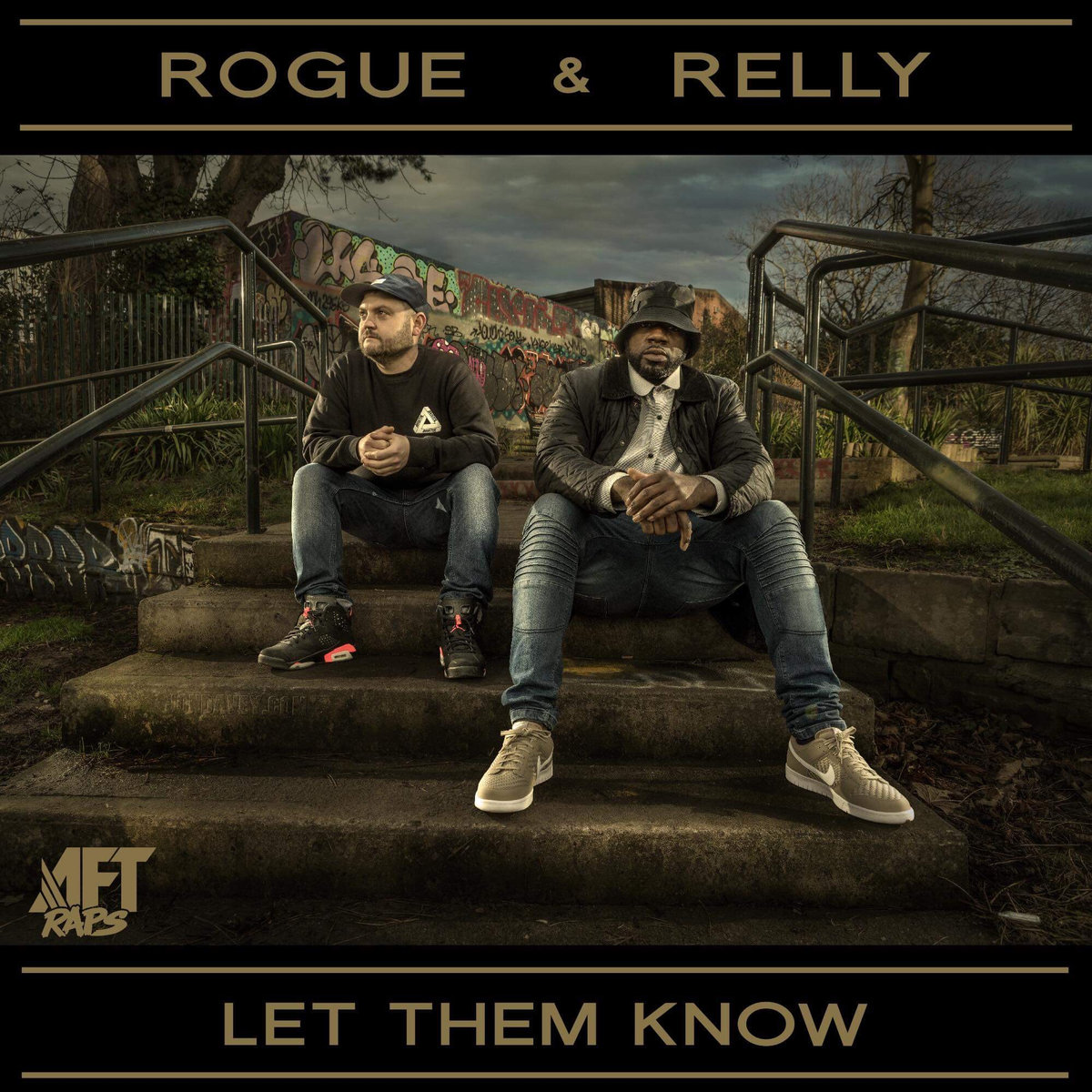 LET THEM KNOW - ROGUE & RELLY