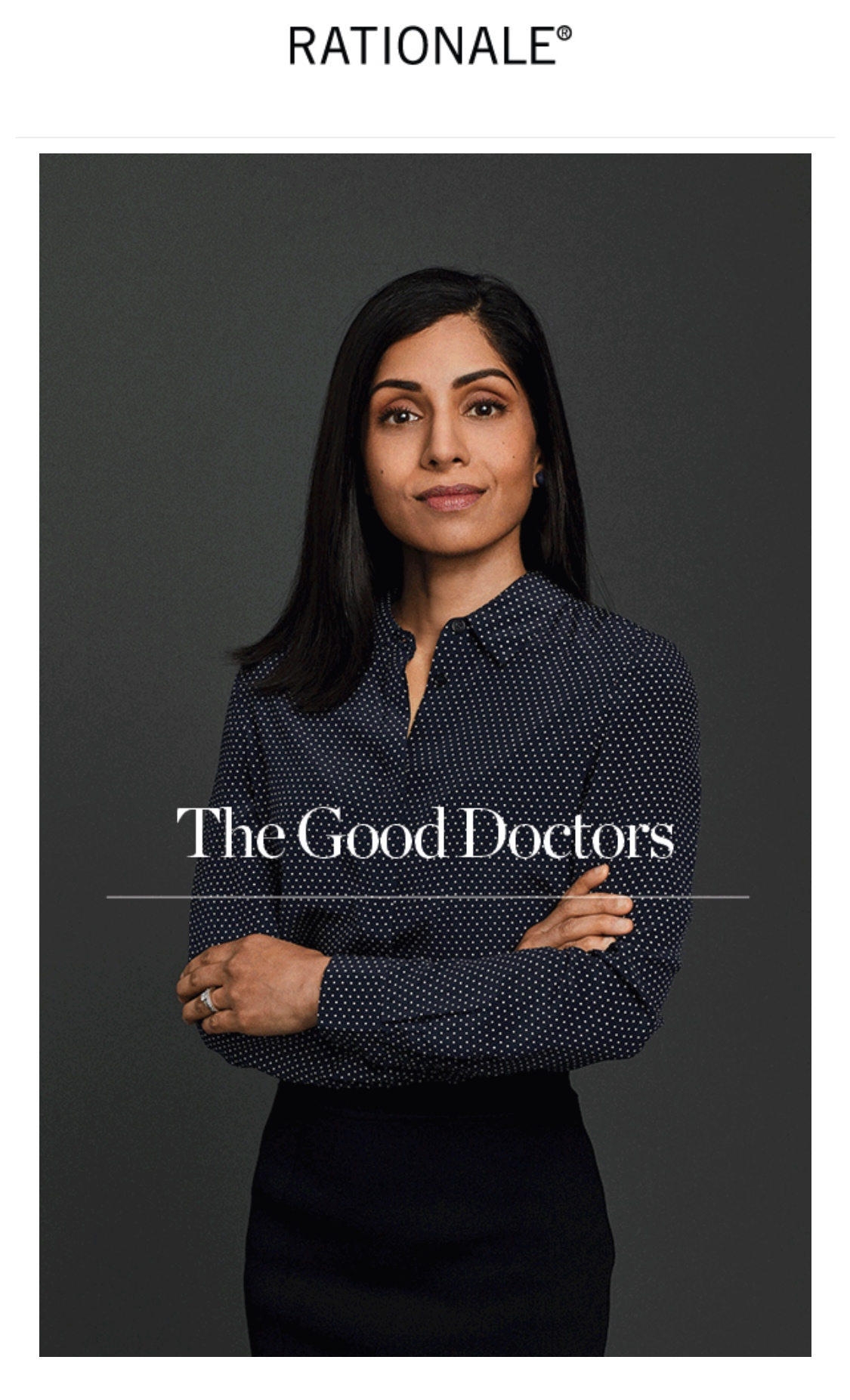"Rationale ""The Good Doctors"" Campaign"