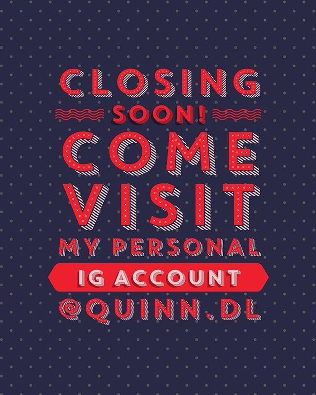 Friends, I'm closing this Instagram account soon... I just can't juggle 2 accounts lol. If you like, you can follow my personal account @quinn.dL 👍🏻