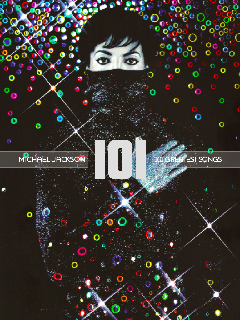101 Greatest Songs - exploring the 101 Greatest Songs of Michael Jackson