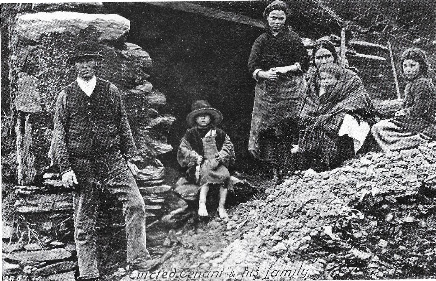 A typical post - Irish potato famine eviction scene in rural areas in the 1850's.  After the worst of the famine had passed, it was common to see families camped out in the ruins of their house. Between 1849-1854,250,000 - 500,000 mainly rural people, were forced from their homes usually for rent arrears. The fortunate emigrated to America or elsewhere and the less fortunate the 'workhouse'.