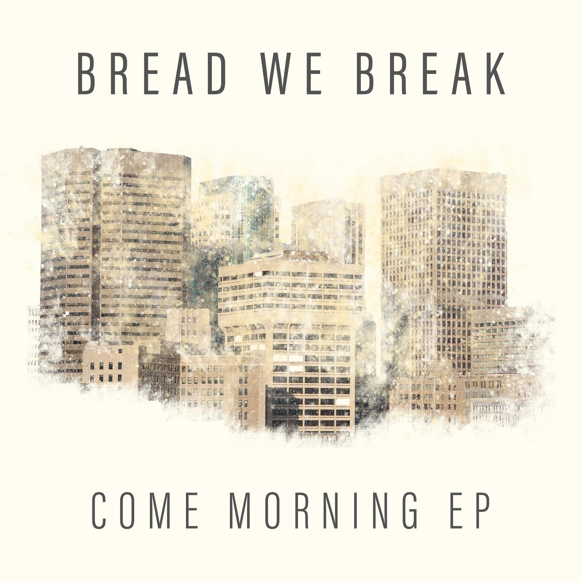 original-come_morning_-_ep_cover.jpg