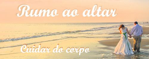 rumoaoaltar_cuidardocorpo