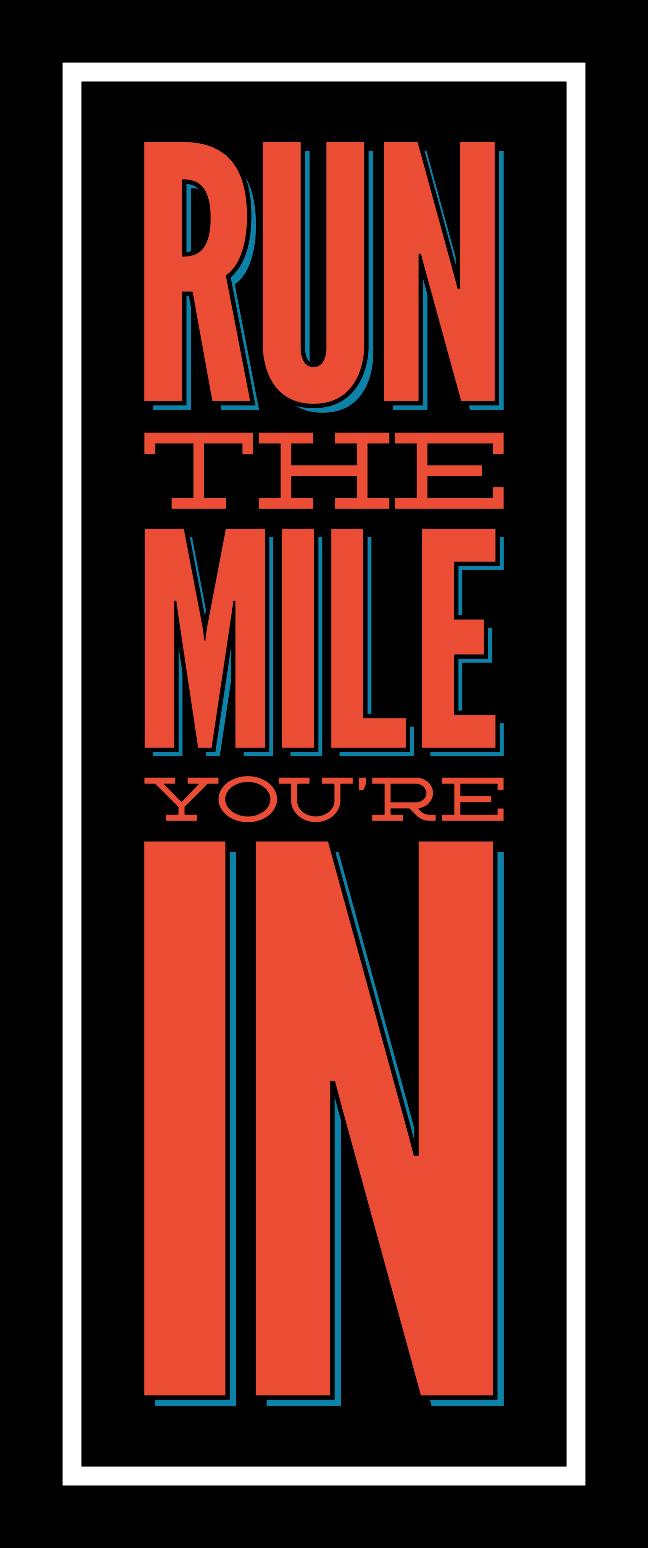 Run the Mile You're In, Julie Rado Design