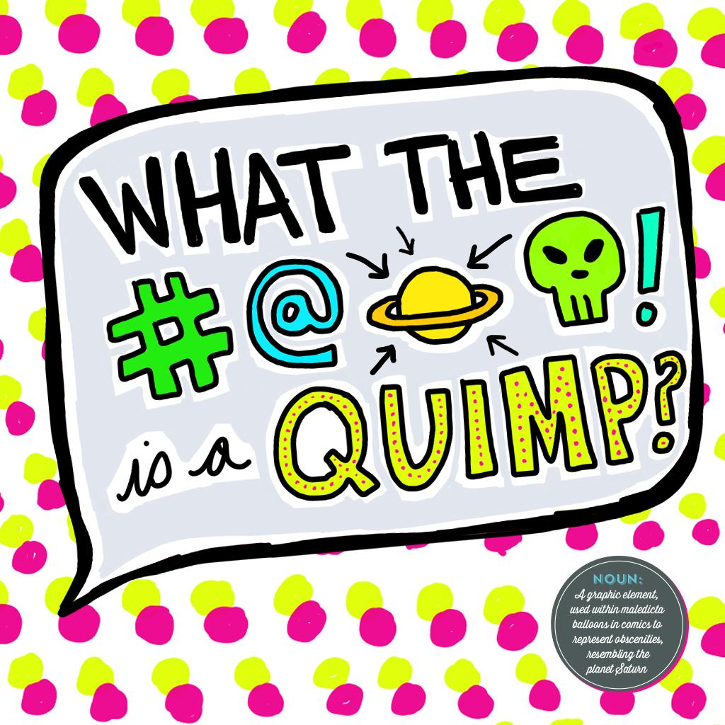 Visual Vocabulary: quimp, Julie Rado Design
