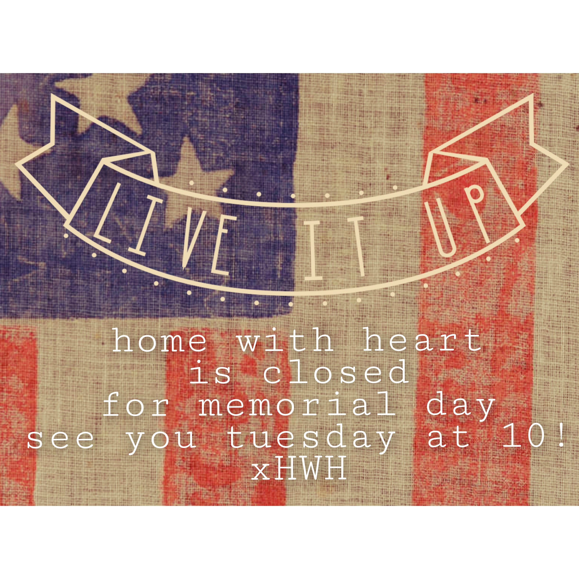 we'll be closed saturday, sunday and monday, and will reopen at 10:00am on tuesday. until then, have a wonderful weekend! xxla