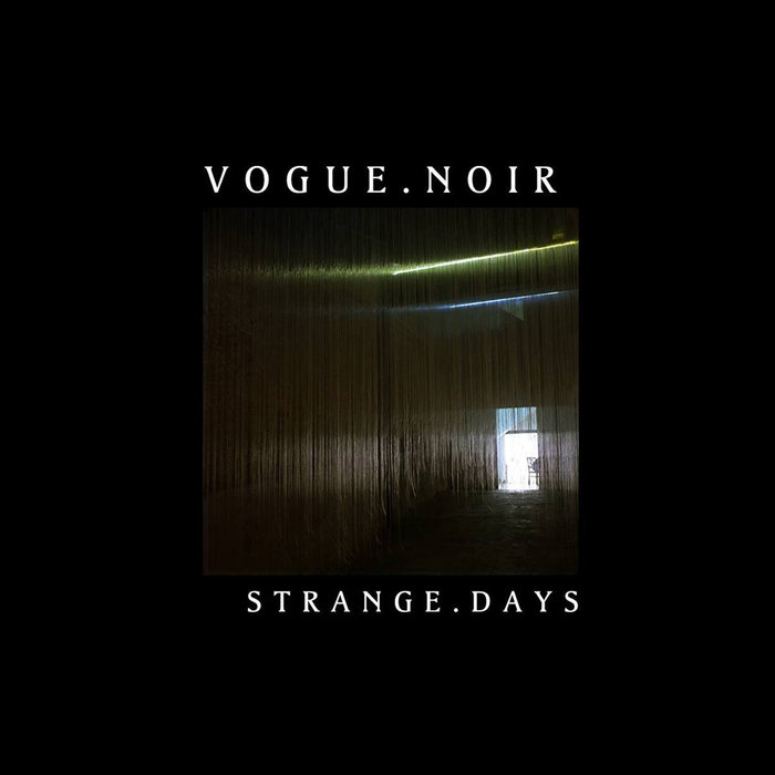 VOGUE.NOIR - Strange.Days