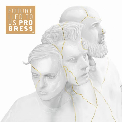 Future Lied To Us - Progress EP