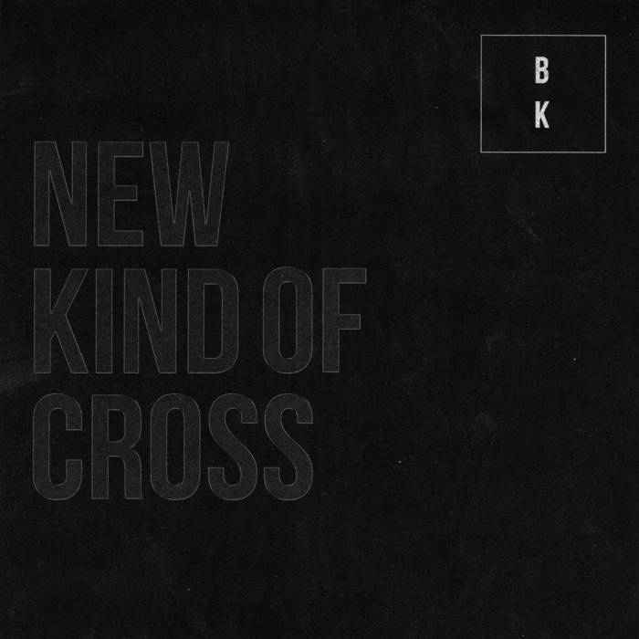 Buzz Kull - New Kind Of Cross