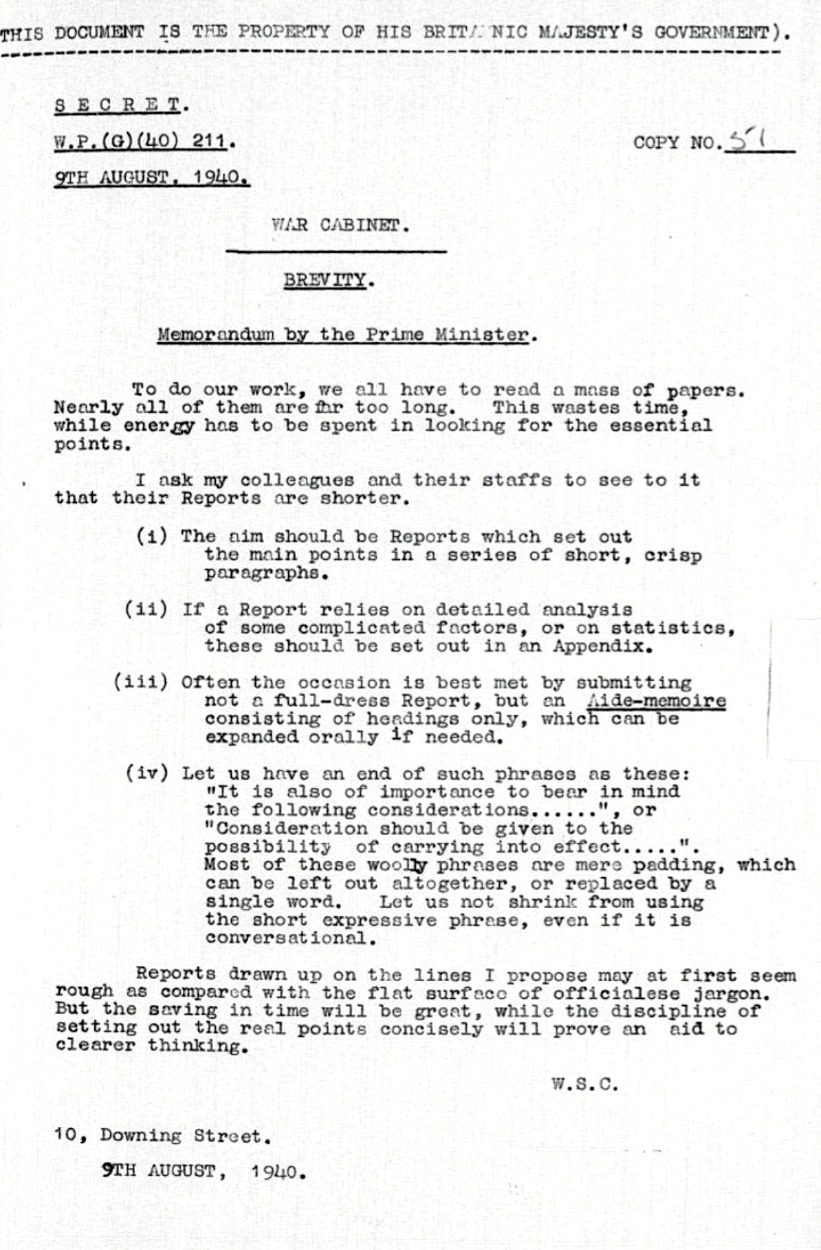 """Winston Churchill wrote (or most likely dictated) this memorandum just a few months after the  Miracle of Dunkirk —a massive evacuation of more than 300,000 British and French soldiers on the coast of France. With the war in full swing against Hitler's Third Reich, Churchill was driven to save time """"while the discipline of setting out the real points concisely will prove an aid to clearer thinking."""""""