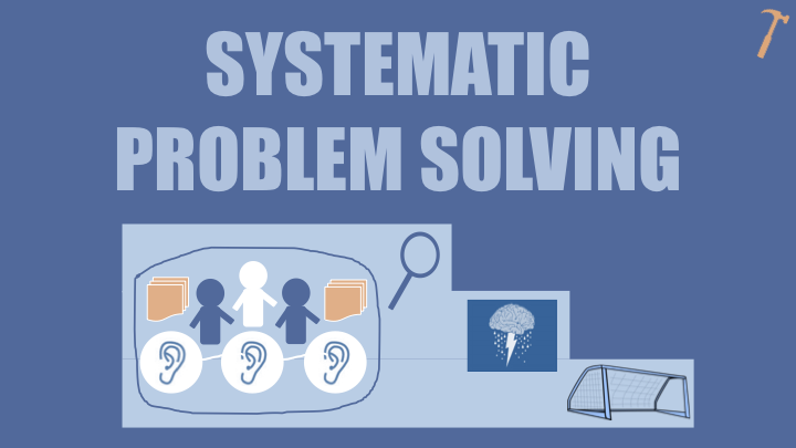facilitation tools systematic problem solving
