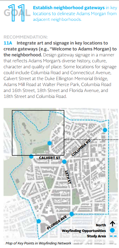AMVF Goal 11: Establish neighborhood gateways in key locations to delineate Adams Morgan from adjacent neighborhoods. -