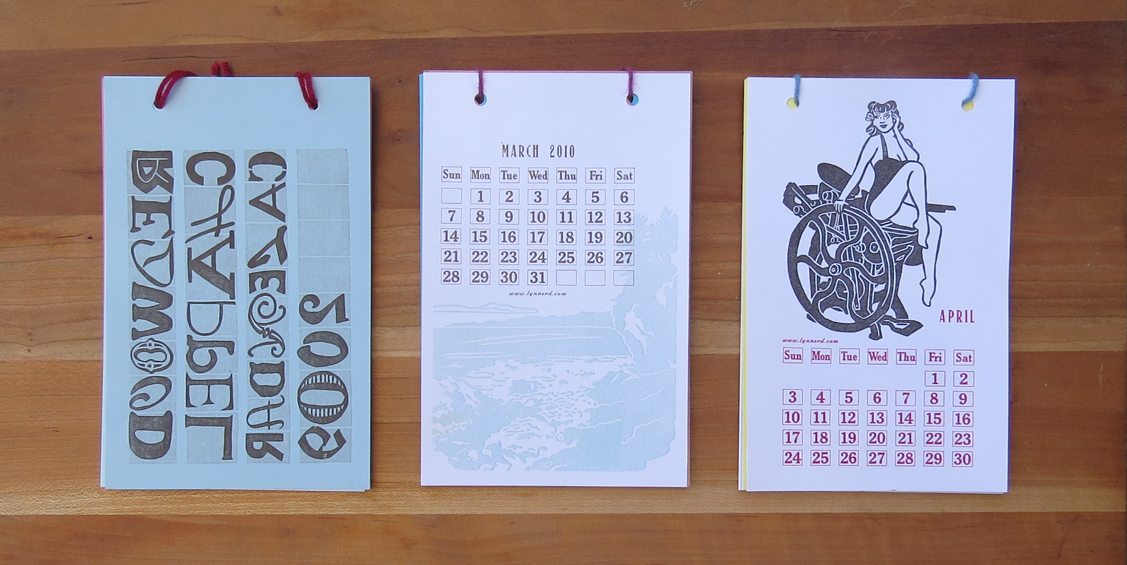 Redwood Chappel of Letterpress Printers annual calendar pages. 2009, 2010, 2011.