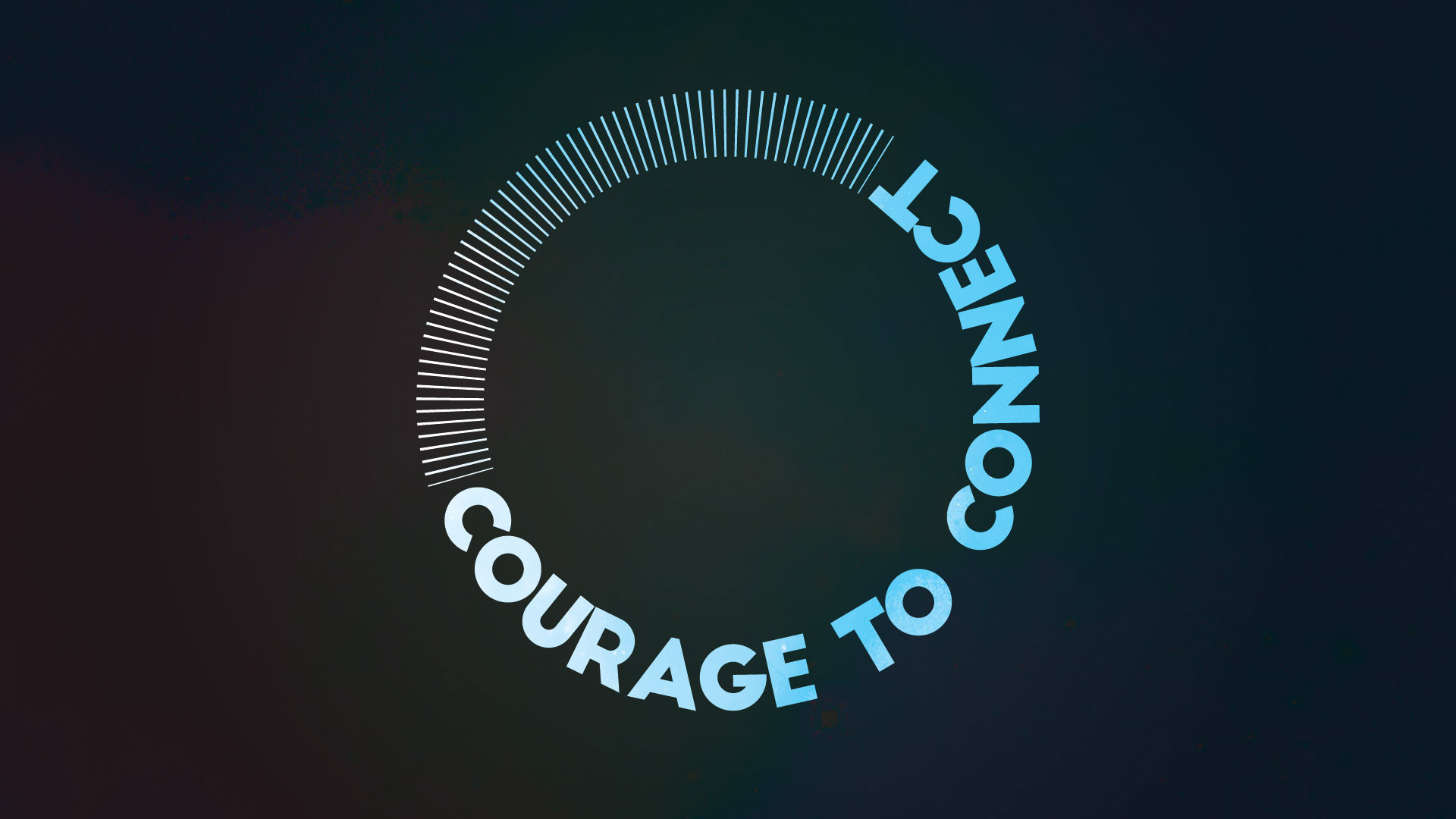 Courage to Connect.jpg