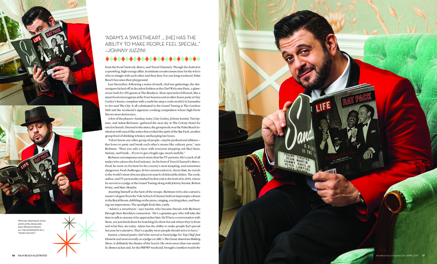 The incredibly funny and talented Adam Richman at The Colony Hotel Palm Beach