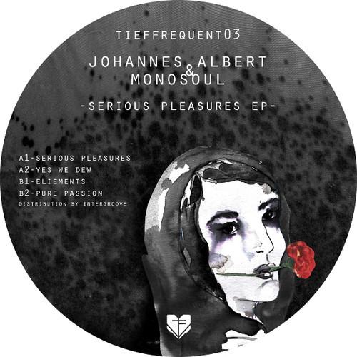 Johannes Albert & Monosoul - Serious Pleasures EP [TFQ003]