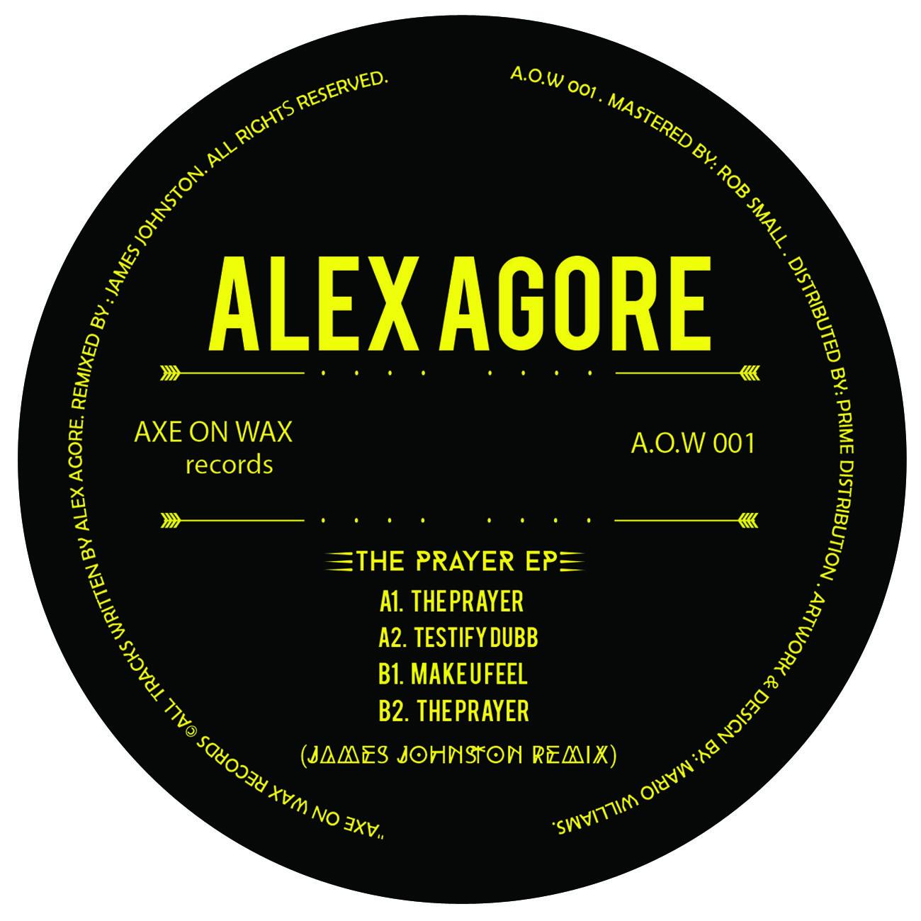 Alex Agore - The Prayer [A.O.W 001]