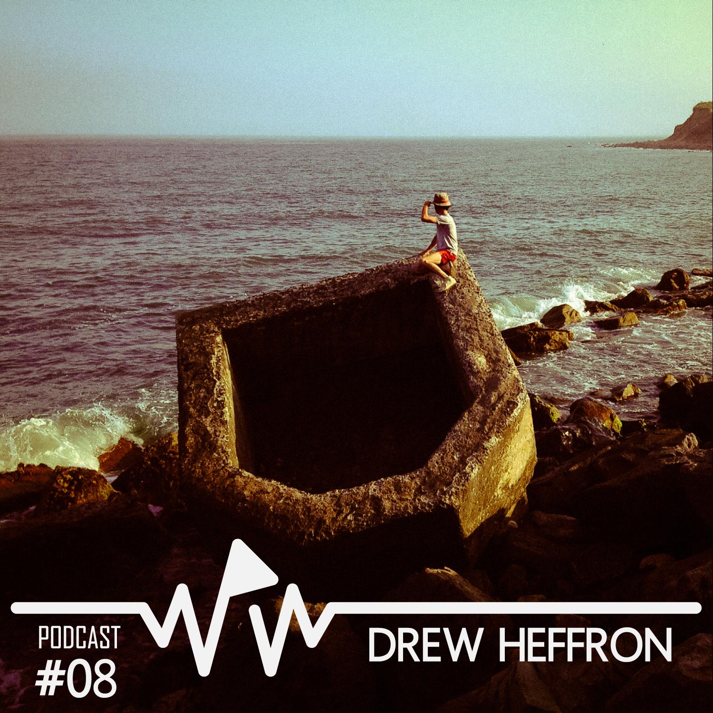 Drew Heffron - We Play Wax Podcast #08.png