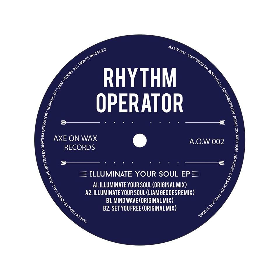 Rhythm Operator - Illuminate Your Soul [A.O.W 002]
