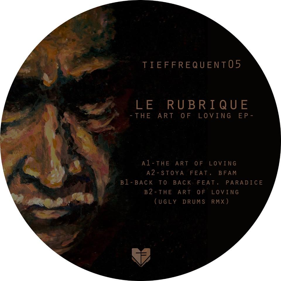 Le Rubrique - The Art Of Loving [TFQ005]