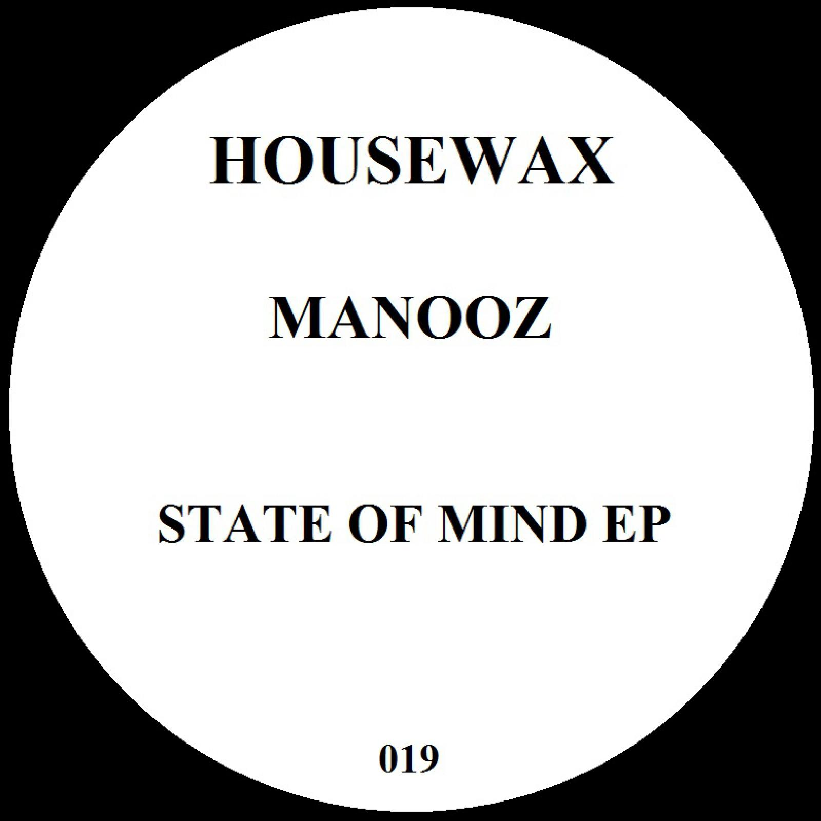 ManooZ - State Of Mind [HOUSEWAX019]