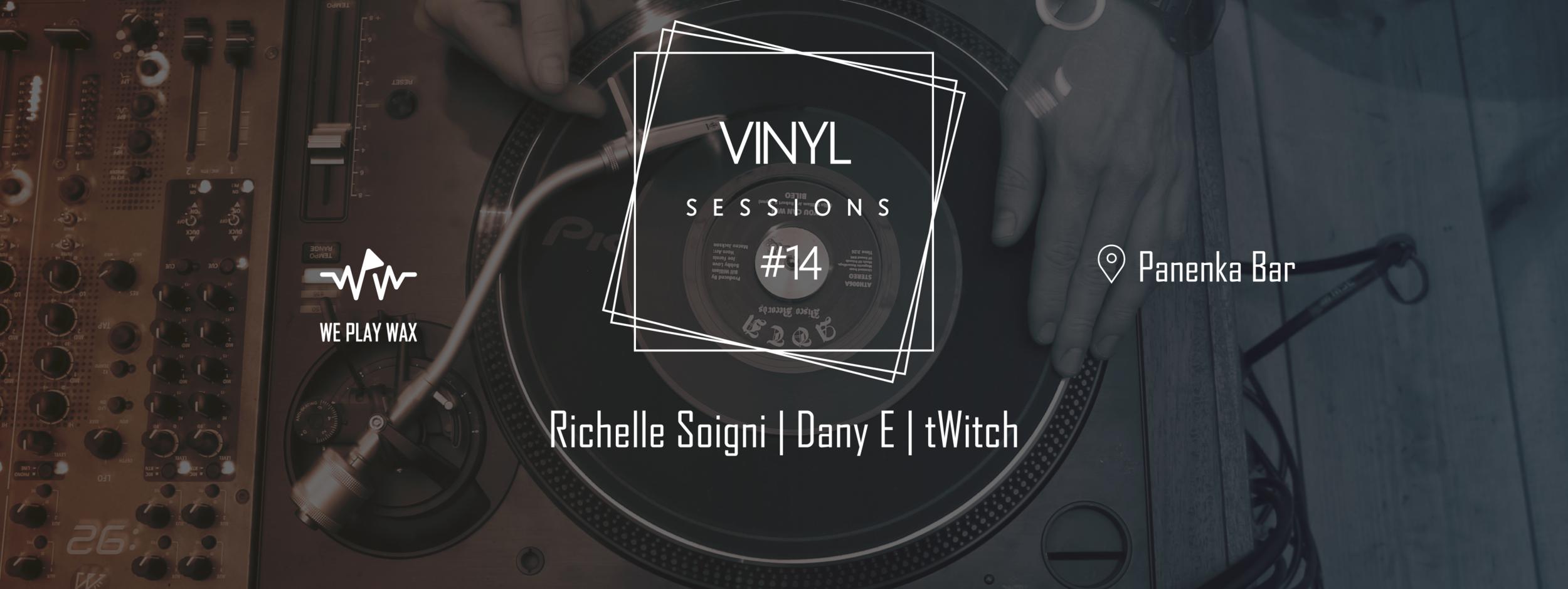 Vinyl Sessions #02 - Richelle Soigni, Dany E, tWitch