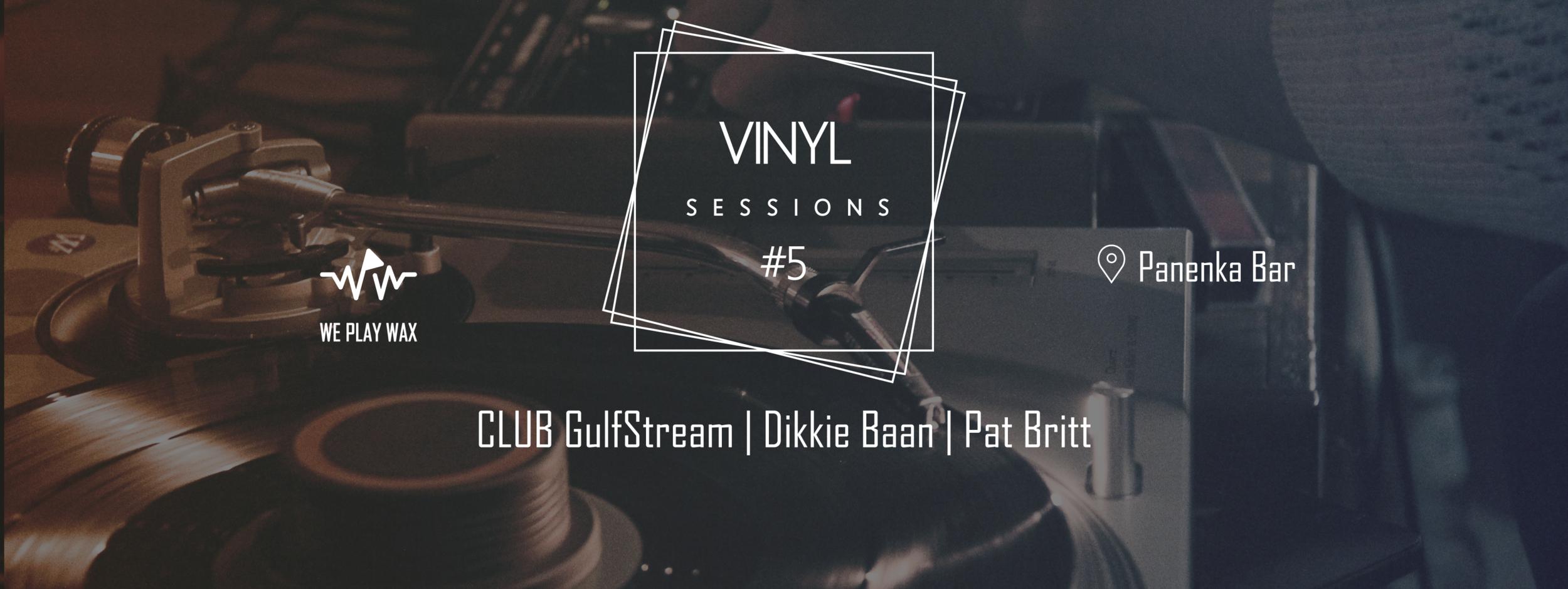Vinyl Sessions #05 - Club Gulfstream
