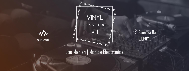 Vinyl Sessions #11 - Joe Manish and Monica Electronica